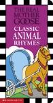 Real Mother Goose Classic Animal Rhymes - Josie Yee