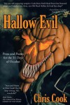 Hallow Evil: Prose and Poems for the 31 Days of October - Chris Cook