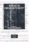 What is Dramaturgy? - Bert Cardullo