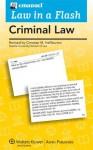 Law in a Flash Criminal Law - Steven L. Emanuel, Christian M. Halliburton