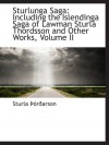 Sturlunga Saga: Including The Islendinga Saga Of Lawman Sturla Thordsson And Other Works, Volume Ii (Icelandic Edition) - Sturla Þórðarson