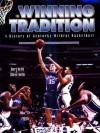 The Winning Tradition: A History Of Kentucky Wildcat Basketball - Humbert S. Nelli