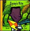 Corey's Kite - Hannah Roche, Pierre Pratt