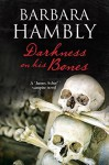 Darkness on His Bones: A James Asher vampire mystery (A James Asher Vampire Novel) by Hambly, Barbara (October 1, 2015) Hardcover - Barbara Hambly