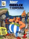 Asterix - Obelix y Compañia - Rustica - René Goscinny, Albert Uderzo