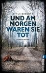 Und am Morgen waren sie tot: Kriminalroman (Jan-Römer-Krimi 2) - Linus Geschke
