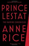 Prince Lestat: The Vampire Chronicles - Anne Rice