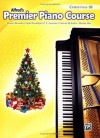 Premier Piano Course Christmas, Bk 1B - Alexander, Dennis, Kowalchyk, Gayle, Lancaster, E.L., McArthur, Victoria, Mier, Martha