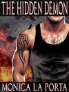The Hidden Demon (The Immortals Book 4) - Monica La Porta