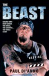 The Beast: Singing With Iron Maiden-The Drugs, the Groupies . . . the Whole Story - Paul Di'Anno