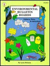 Environmental Bulletin Boards: Patterns, Plans, & Instructions - Lynn Brisson