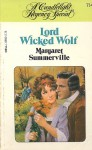 Lord Wicked Wolf (Candlelight Regency #714) - Margaret Summerville