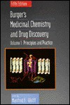 Principles and Practice, Volume 1, Burger's Medicinal Chemistry and Drug Discovery, 5th Edition - Manfred E. Wolff, Alfred Burger
