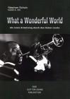 What a wonderful world: als Louis Armstrong durch den Osten tourte - Stephan Schulz