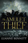 The Amulet Thief - Luanne Bennett