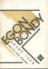 Basne 1988: Cas spise chmurny ; Odplouvani - Egon Bondy