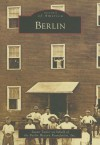 Berlin (MD) (Images of America) - Susan Taylor