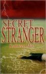Secret Stranger - Kathleen Mix