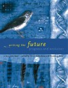 Writing the Future: Progress and Evolution - Wandee J. Pryor, David Rothenberg