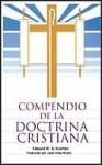Compendio de La Doctrina Cristiana: Una Presentacion Popular de Las Ensenanzas de La Biblia, 2nd - Mary Manz Simon