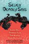 Seven Deadly Sins (Flash Fiction Challenge #1) - Eileen Bell, Roxanne Felix, Tina Hunter, Billie Milholland, Herman Lau