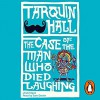 The Case of the Man Who Died Laughing (Vish Puri #2) - Tarquin Hall, Sam Dastor
