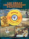 120 Great Impressionist Paintings CD-ROM and Book - Carol Belanger Grafton