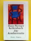 Die Konkurrentin - Hans Werner Kettenbach
