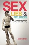 Sex, Lies & Religion - Randy Elrod