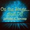 On the Stage... And Off - The Brief Career of a Would-Be Actor - Jerome K. Jerome
