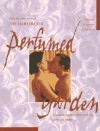 The Illustrated Perfumed Garden: A Sensuous Paradise Where Erotic Love Grows and Blooms - Umar Ibn Muhammed Al-Nefzawi, Gina Ford, Shaykh Nefzaqi