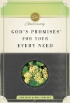 God's Promises for Your Every Need: 25th Anniversary Edition - Thomas Nelson Publishers