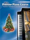 Premier Piano Course, Christmas 5 - Alfred Publishing Company