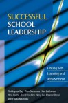 Successful School Leadership: Linking with Learning and Achievement - Christopher Day, Pam Sammons, Ken Leithwood