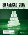 3D AutoCAD 2002 - One Step at a Time - Timothy Sean Sykes