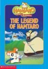 The Legend of Hamtaro - Michael Steele, Ritsuko Kawai, Jim Durk