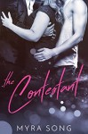 The Contestant: An M/M/F Romance - Myra Song, Sarah Naughton
