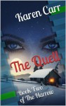 The Quell (The Harrow Book Two) - Karen Carr