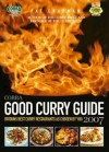 Cobra Good Curry Guide 2007: Britains Best Curry Restaurants as Chosen by You - Pat Chapman