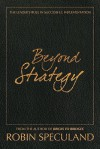 Beyond Strategy: The Leader's Role in Successful Implementation - Robin Speculand
