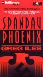 Spandau Phoenix (Audio) - Greg Iles, Dick Hill