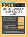 2014 Children's Writer's & Illustrator's Market (Children's Writer's and Illustrator's Market) - Chuck Sambuchino