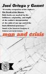 Man and Crisis - José Ortega y Gasset, Mildred Adams