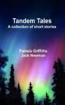 Tandem Tales - Pamela Griffiths, Jack Newman