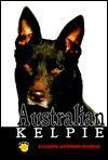 Australian Kelpie (Rare Breed) - Steve Sloane, Steve Sloan