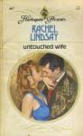 Untouched Wife - Rachel Lindsay