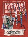 Monster Hunters Unlimited: Demons and Elementals #2 - John Gatehouse, Dave Windett