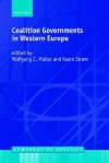 Coalition Governments in Western Europe - Kaare Strom, Wolfgang C. Muller