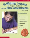 16 Writing Lessons To Prepare Students For The State Assessment And...: Engaging Lessons, Planning Sheets, Evaluation Checklists, Extension Ideas, And Much, Much, More! - Mary Lynn Woods