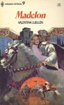 Madelon (Harlequin Historical, 9) - Valentina Luellen